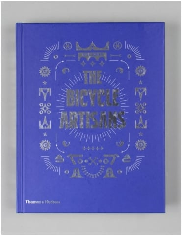 Thames and Hudson The Bicycle Artisans Book