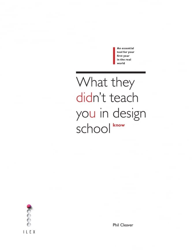 Thames and Hudson What They Didn't Teach You in Design School Book