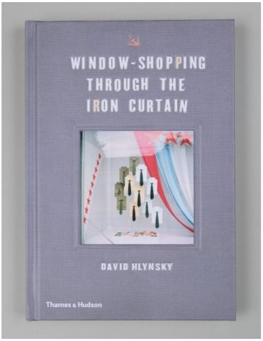 Window Shopping - Through The Iron Curtain Book